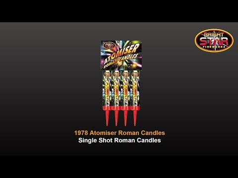Bright Star Fireworks - 1978 Atomiser Single Shot Roman Candles