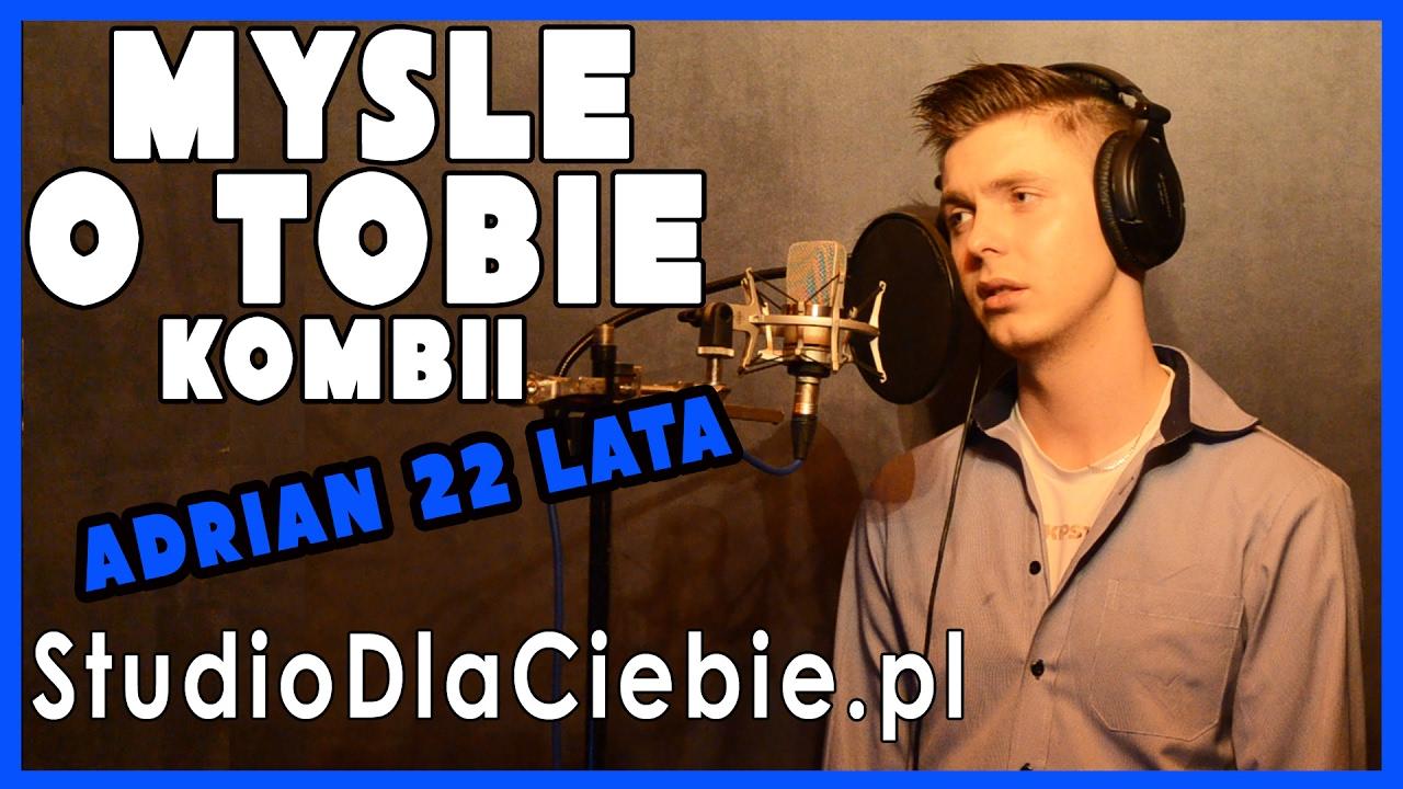 Mysle O Tobie Kombii Cover By Adrian Karczewski Youtube