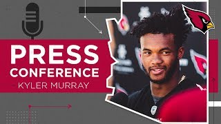 "Kyler Murray: ""It's a Push in the Right Direction"" 