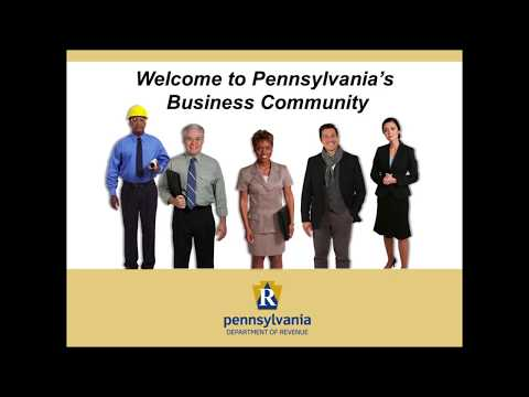 Part 2 of 3: Registering a Business in Pennsylvania (Department of Revenue)
