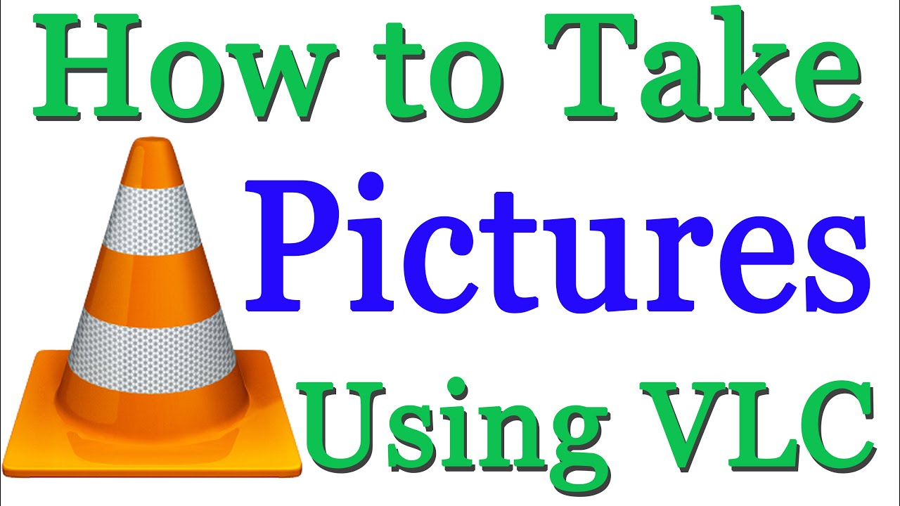 How to Take Snapshot in VLC Media Player || How to Capture Pictures from  Video With VLC