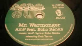 AmP feat. Echo Ranks - Mr. Warmonger + Version