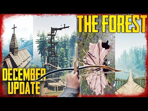DECEMBER 2018 UPDATE = CROSSBOWS + NEW BUILDINGS & MORE   The Forest