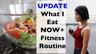 What I Eat NOW+ Fitness Routine 1 Year Update