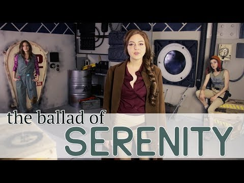 The Ballad of Serenity — A Firefly Cosplay Music Video
