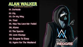 Alan Walker - Reggae Songs Alan Walker (2019) - Top 10 Music Reggae Hits Of Alan Walker  2019