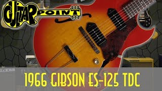 1966 Gibson ES 125 TDC - Sunburst / GuitarPoint Maintal / Vintage Guitars