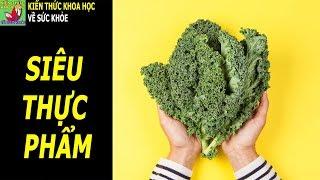 10 công dụng không ngờ của rau cải xoăn kale đối với sức khỏe