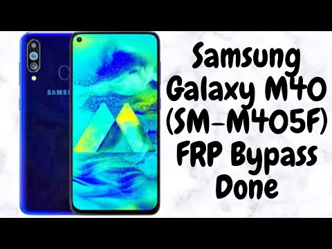 Samsung Galaxy M40 SM-M405F FRP BYPASS WITH 2 NEW METHOD