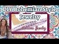 DIY Bohemian Style Jewelry | DIY Jewelry