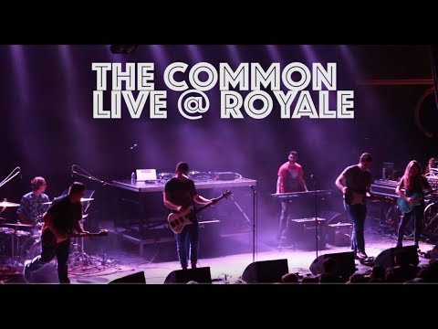 The Common - Live @ Royale FULL SHOW (1080p HD)
