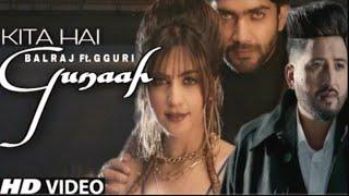 Balraj | Gunaah | New #Punjabi Songs 2021 | Latest Punjabi Songs | #Djpunjab