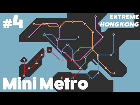 Mini Metro #4 - Extreme: Hong Kong