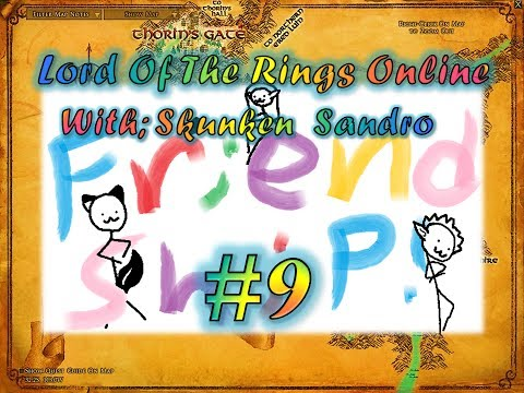The Friendship Song! - Lord Of The Rings (w; Skunken & Sandro) (Chapter 9)