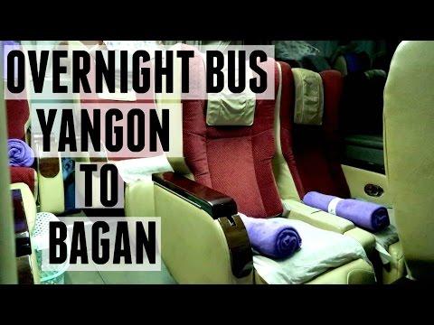 SURVIVING THE OVERNIGHT BUS:  YANGON TO BAGAN! | MYANMAR (BURMA)