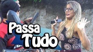 PASSA TUDO