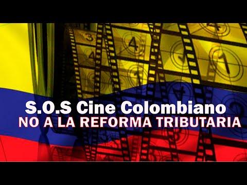 ???? LA REFORMA TRIBUTARIA afecta gravemente el cine colombiano #DebatesyOpinión #SOSCineColombiano