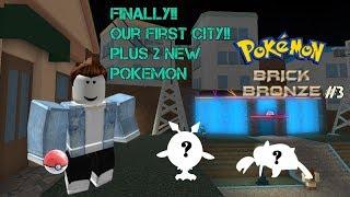 ja!! WIR HABEN ES ENDLICH IN UNSERE ERSTE STADT GESCHAFFT!! - Roblox - Pokemon Brick Bronze Teil 3