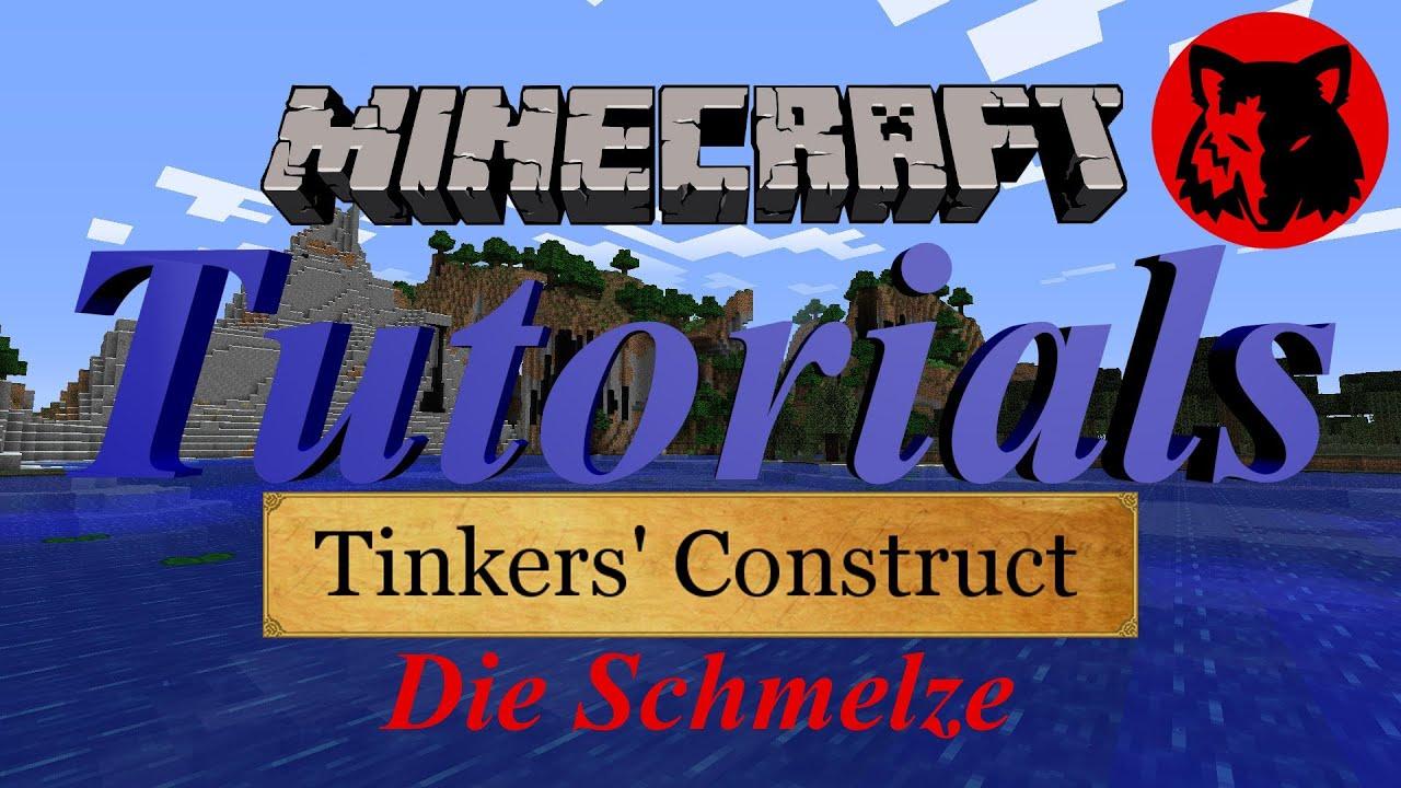 Tutorial: Tinkers Construct - Die Schmelze [HD][Deutsch] - YouTube
