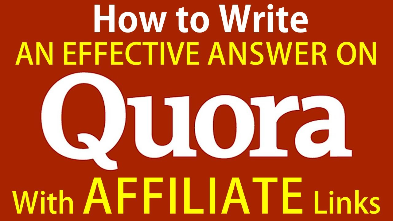 How To Write An Answer On Quora Effectively With Your Affiliate Links 2019 The Indian Freelancer Youtube
