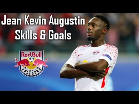 Jean Kevin Augustin ● Skills & Goals ● RB Leipzig // 2017  *NEW*