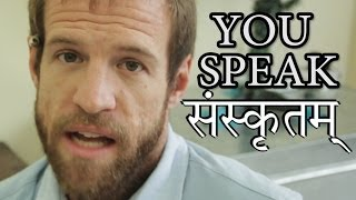 You Speak Sanskrit!