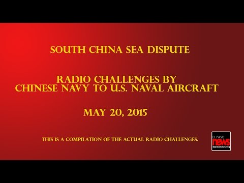 South China Sea Radio Challenges Between Chinese & US Navies
