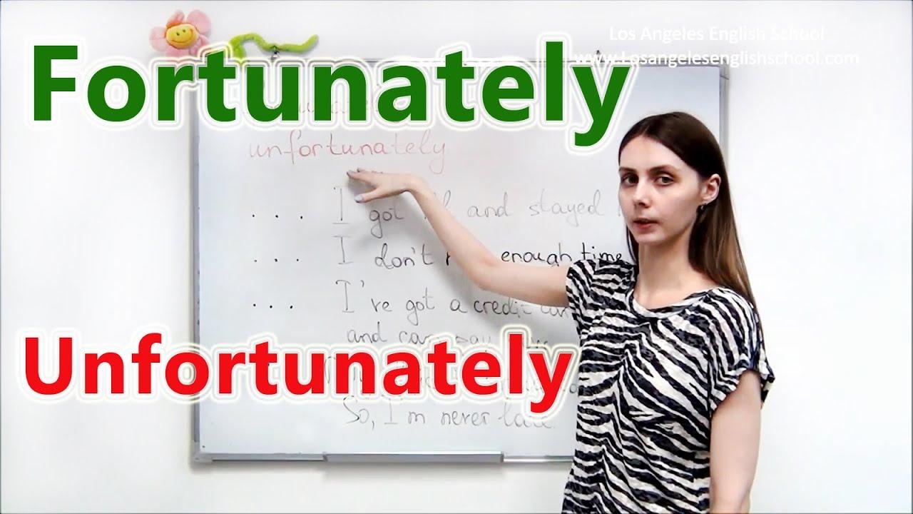 """""""FORTUNATELY/UNFORTUNATELY"""". PRE-INTERMEDIATE LESSON 4"""