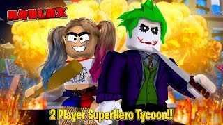 ROBLOX - 2 PLAYER SUPERHERO TYCOON, JOKER & HARLEY QUINN RULE!!