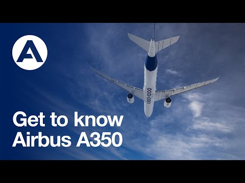 Get to know the Airbus #A350