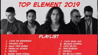[15.32 MB] Element Top Album 2019 | Lagu Element Terbaik Dan Tergalau