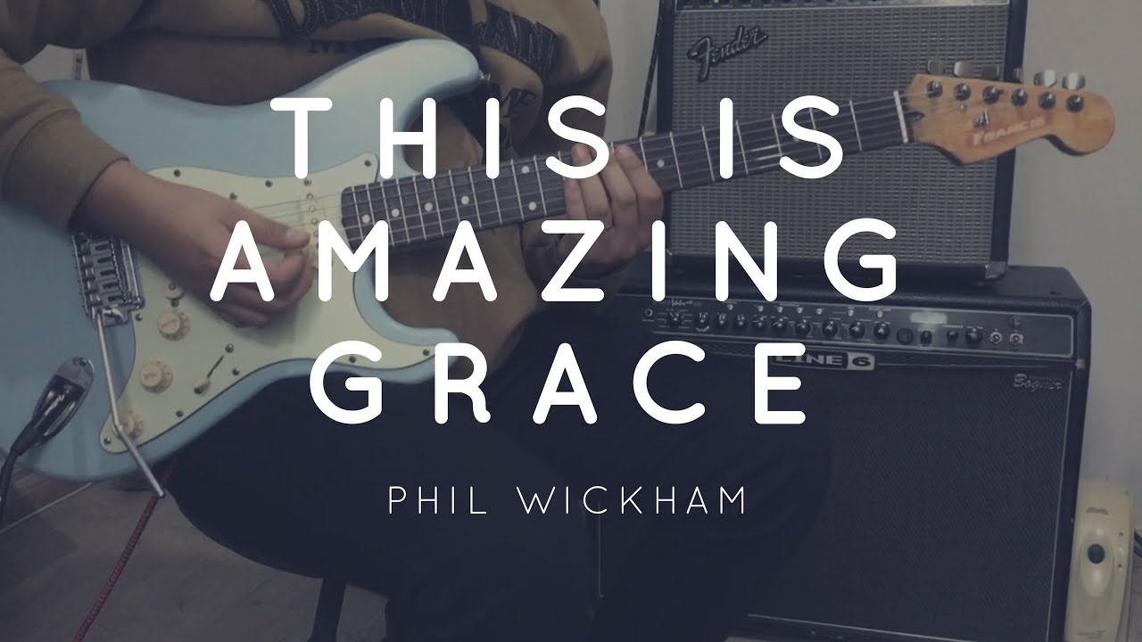 this is amazing grace phil wickham boss gt 100 patch electric guitar play through youtube. Black Bedroom Furniture Sets. Home Design Ideas