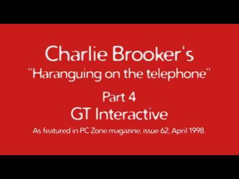 Charlie Brooker's Haranguing On The Telephone, Part 4 - GT