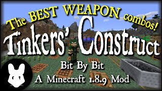 Tinkers'Construct 2 - Tinkers' Combos - Best Weapons for early and late game!