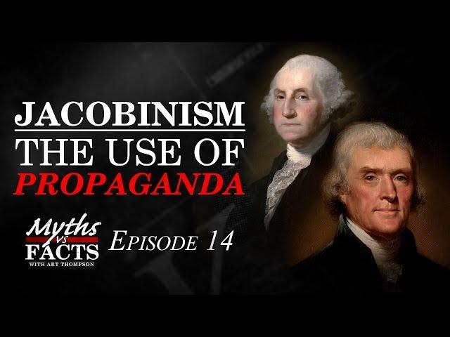 Jacobinism | The Use of Propaganda