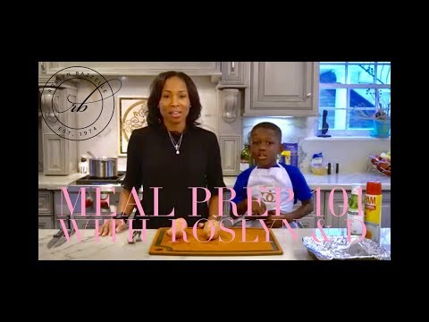 Meal Prep 101 with Roslyn & D