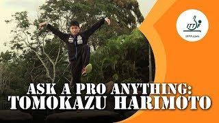Ask A Pro Anything - Tomokazu Harimoto
