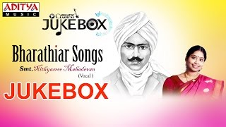Bharathiar Songs Jukebox II Nithyasree Mahadevan II Classical Songs