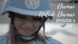 Damai Untuk Damai - Episode Akhir #6