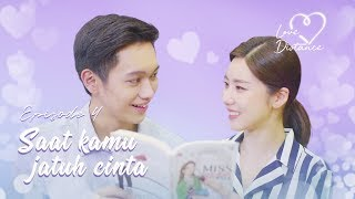 [LOVE DISTANCE] EPS 4: TANDA KAMU JATUH CINTA
