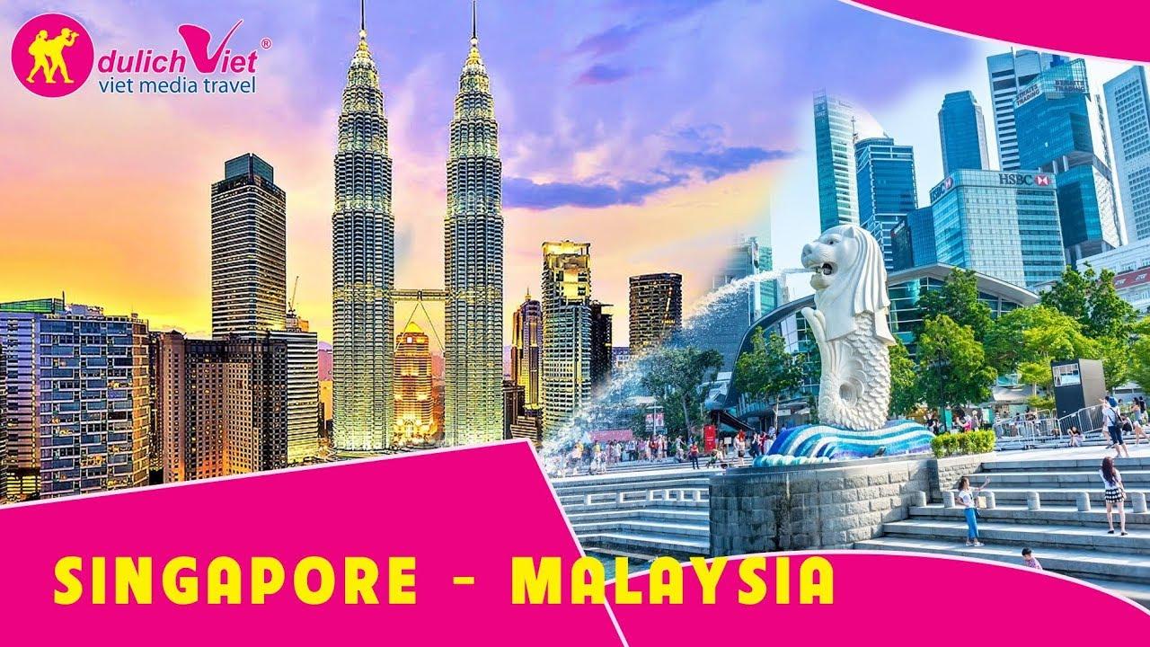 HÀNH TRÌNH LIÊN TUYẾN  SINGAPORE – MALAYSIA