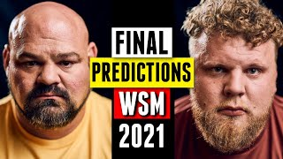 Our FINAL Predictions for The World's Strongest Man 2021