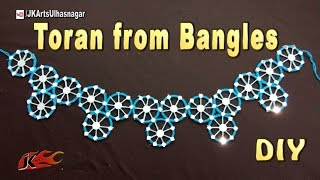 DIY Toran / Bandhanwar from waste bangles | How to make | JK Arts 1066