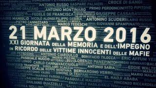 XXI Giornata della Memoria e dell'Impegno in ricordo delle vittime innocenti delle mafie