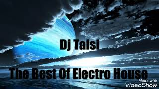 Dj Talsi - Electro House Set