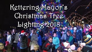 Kettering Mayor's Christmas Tree Lighting 2018