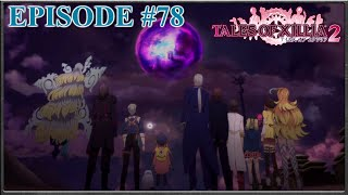 Tales Of Xillia 2 - Revealing The Land Of Canaan, Chronos Attacks - Episode 78