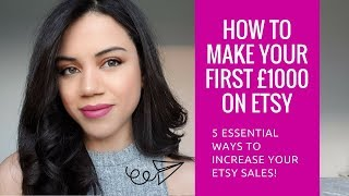 Etsy for Beginners: How to make your first £1000 on Etsy | Make money on Etsy // Evaknows