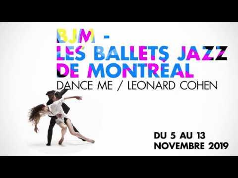 BJM - LES BALLETS JAZZ DE MONTRÉAL / DANCE ME - LEONARD COHEN - Maison De La Danse Lyon