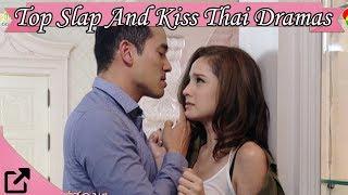 Top Slap And Kiss Thai Dramas 2018